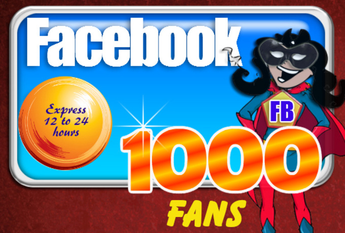 add 1000 Facebook Fans or LIKES within 24 Hours to any Fan Page Guaranteed