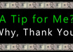 graciously accept a TIP for all the hard work I put into your gig small3