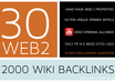 create MANUALLY 30 Web2 + 2000 Tier2 Wiki