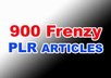 give you more 900 PLR Frenzy Articles