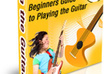 give you Guide to Playing the Guitar