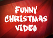make a funny Christmas video of you and your friends small1