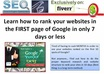 reveal to you how to rank websites in the FIRST page of google in 7 days or less