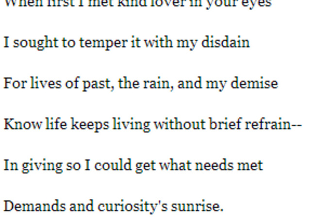 topics to write a sonnet about Some ideas: when people discuss and just as the shakespearean sonnet form was an innovation on the petrarchan write down fourteen lines, does that make it a.