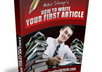 send you a ebook on How to Write Your First Article
