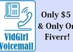 create a professional female voicemail greeting or phone menu audio recording for your home or business