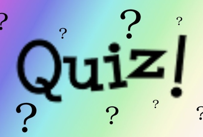prepare a questionnaire/quiz for you on any subject