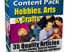 send you 35 QUALITY articles for the Hobbies, Arts and Crafts niche
