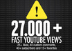 give you 27000+ Very URGENT Youtube Views, plus 25+ likes, 40+ subscribers, 15 favorites, 40 custom comments, the best all in one gig