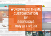 customize Wordpress Theme As per your requirements