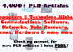 give you a HUGE sized package of plr articles 4000+ in Computer Technology Niche