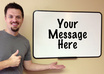 place your personal message, url, logo, or promotion on my whiteboard small1