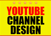 create an optimized Youtube One channel design and make your brand stand out small1