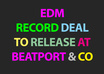 help you get your EDM Track on Beatport/iTunes