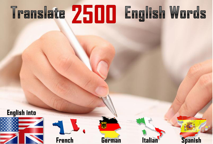 Translator Italian: Translate 2500 English Words To German, French, Spanish