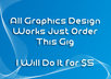 do all graphics works just Order this gig i will do