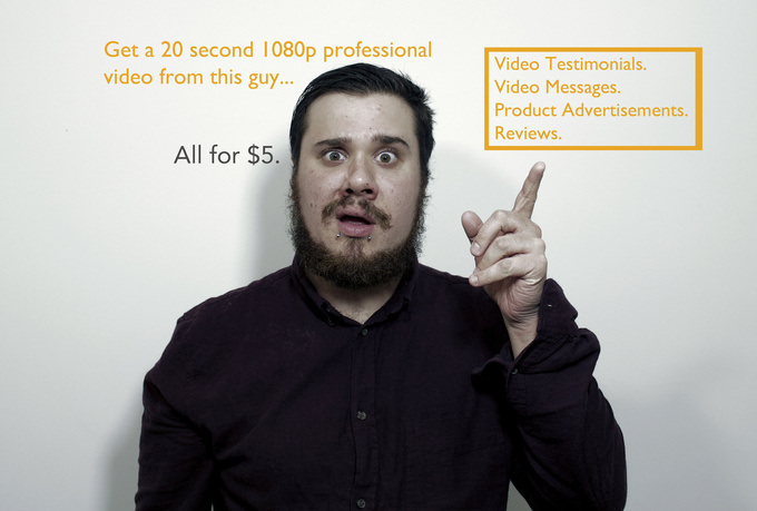 create a 20 sec HD review, testimonial, or advertisement