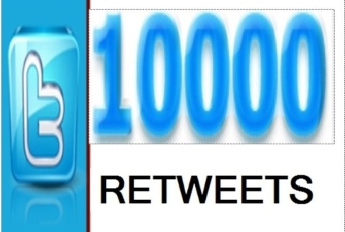 get you 10000  twitter RETWEET in less then 24 hours