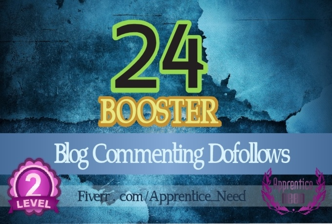 provide Pr BOOSTER With 1PR7 2PR6 4PR5 4PR4 4PR3 9PR2 Blog Commenting Dofollow