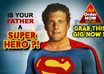 make your loved ones a super human extra ordinary hero/heroine
