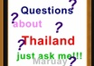 answer you about Thailand for ten questions